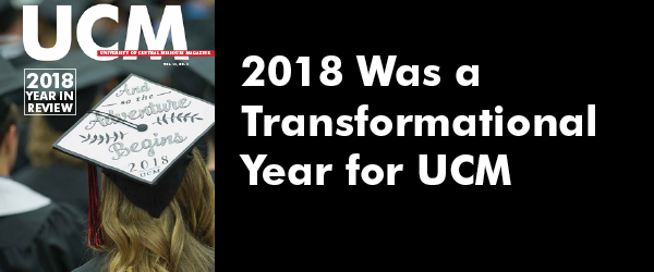 2018 was a transformational year for UCM